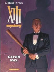 bd-xiii-calvin-wax-mystery-hommes-idées-cadeaux-noel-blogueuse-avis-pas-cher-fnac
